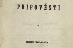 Bogović, Mirko      Pripověsti od Mirka Bogovića.  U Zagrebu : tiskom dra Ljudevita Gaja, 1859.