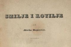 Bogović, Mirko      Smilje i kovilje   U Zagrebu : tiskom Kr. povl. narodne tiskarnice dra Ljudevita Gaja, 1847.