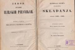 Hanibala Lucića Hvaranina Skladanja : pisana 1495-1525 / s predgovorom i rečnikom od Antuna Mažuranića. Novoizdana.  U Zagrebu : Troškom i tiskom dra. Ljudevita Gaja, 1847.